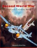 The Second World War Airplane Coloring Book, , 188266308X