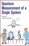 Quantum Measurement of a Single System, Alter, Orly and Yamamoto, Yoshihisa, 0471283088