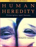 Human Heredity : Principles and Issues, Cummings, Michael, 0495113085
