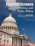 Political Science Institutions and Public Policy, Mora, Sherri and Parent, Patricia, 0757563082