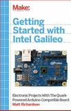 Getting Started with Intel Galileo, Richardson, Matt, 1457183080