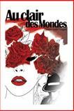 Au Clair des Mondes, Philippe-André Vosgard, 1494333082