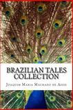 Brazilian Tales Collection, Joaquim Maria Machado de Assis, 1500403083