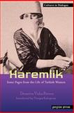 Haremlik. Some Pages from the Life of Turkish Women, Brown, Demetra Vaka, 1593333080