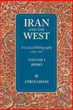 Iran and the West : A Critical Bibliography, Ghani, Cyrus, 1933823089