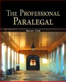 The Professional Paralegal, Tow, Allan, 0073403091