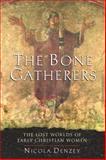 The Bone Gatherers, Nicola Denzey, 0807013099