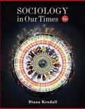 Sociology in Our Times 11th Edition