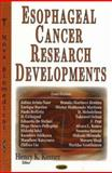 New Research on Esophageal Cancer, Carminati, Antonio, 160021309X