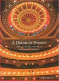 A Dream of Passion : The Centennial History of His Majesty's Theatre, Hough, David, 1920843094