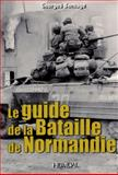 Guide to the Battle of Normandy, Georges Bernage, 2840483092