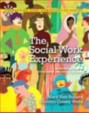 The Social Work Experience : An Introduction to Social Work and Social Welfare, Suppes, Mary Ann and Wells, Carolyn Cressy, 0205223095