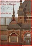National Romanticism and Modern Architecture in Germany and the Scandinavian Countries, Lane, Barbara Miller, 0521583098