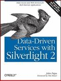 Data-Driven Services with Silverlight 2, Papa, John, 0596523092