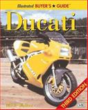 Illustrated Ducati Buyer's Guide, Mick Walker, 0760313091