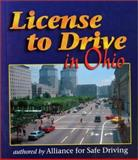 License to Drive in Ohio, Alliance for Safe Driving Staff, 0766803090