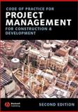 Code of Practice for Project Management for Construction and Development, Building, Chartered Institute of, 1405103094