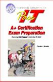 PASS-IT A+ Exam Preparation, Marcraft International Corporation Staff and Brooks, Charles J., 0130973092