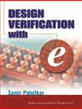 Design Verification with E, Palnitkar, Samir, 0131413090