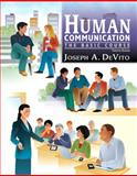 Human Communication : The Basic Course, DeVito, Joseph A., 020576309X