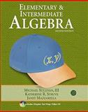 Elementary and Intermediate Algebra, Sullivan, Michael and Struve, Katherine R., 032159309X