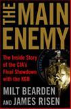 The Main Enemy, Milton Bearden and James Risen, 0679463097