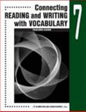 Connecting Reading and Writing with Vocabulary : Book 7, Curriculum Associates, 0760923094
