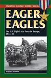 Eager Eagles, Martin Bowman, 0811713091