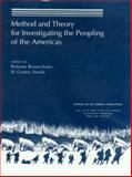 Method and Theory for Investigating the Peopling of the Americas, , 0912933097