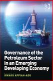 Governance of the Petroleum Sector in an Emerging Developing Economy (Ebk-Epub), Appiah-Adu, Kwaku, 1409463095