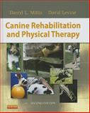 Canine Rehabilitation and Physical Therapy, Millis, Darryl and Levine, David, 1437703097