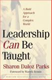 Leadership Can Be Taught, Sharon Daloz Parks, 1591393094