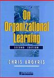 On Organizational Learning, Argyris, Chris, 0631213090