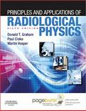 Principles and Application of Radiological Physics, Graham, Donald T. and Cloke, Paul, 0702043095