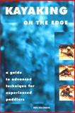 Kayaking on the Edge, Ben Solomon, 0897323092