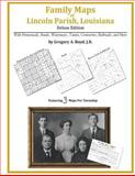 Family Maps of Lincoln Parish, Louisiana, Deluxe Edition : With Homesteads, Roads, Waterways, Towns, Cemeteries, Railroads, and More, Boyd, Gregory A., 1420313096