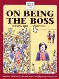 On Being the Boss, McEwan, Barbara and Krauss, Edward, 1560523093