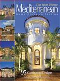 Sater's Ultimate Mediterranean Home Plans, Dan Sater, 1932553096