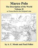 Marco Polo the Description of the World Volume 2 in Latin by A. C. Moule and Paul Pelliot, Marco Polo, 4871873099