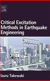 Critical Excitation Methods in Earthquake Engineering, Takewaki, Izuru, 0080453090