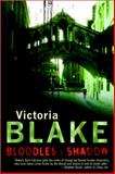 Bloodless Shadow, Victoria Blake, 0425203093