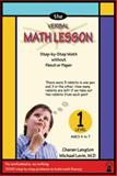 The Verbal Math Lesson, Michael Levin and Charan Langton, 0913063096