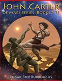 John Carter of Mars Series [Books 1-7], Edgar Rice Burroughs, 1500653098