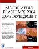 Macromedia Flash MX 2004 Game Development, Rhodes, Glen, 1584503092