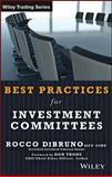Best Practices for Investment Committees, DiBruno, Rocco, 1592803091