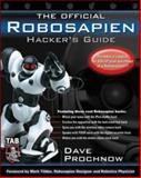 The Official Robosapien Hacker's Guide, Dave Prochnow, 0071463097