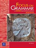 Focus on Grammar : An Advanced Course for Reference and Practice, Maurer, Jay, 0201383098
