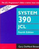 System 390 Job Control Language, Brown, Gary DeWard, 0471283096