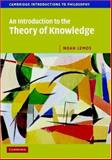 An Introduction to the Theory of Knowledge, Lemos, Noah, 0521603099
