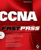 CCNA Fast Pass : Covers Exam 640-801, Lammle, Todd and Odom, Sean, 0782143091